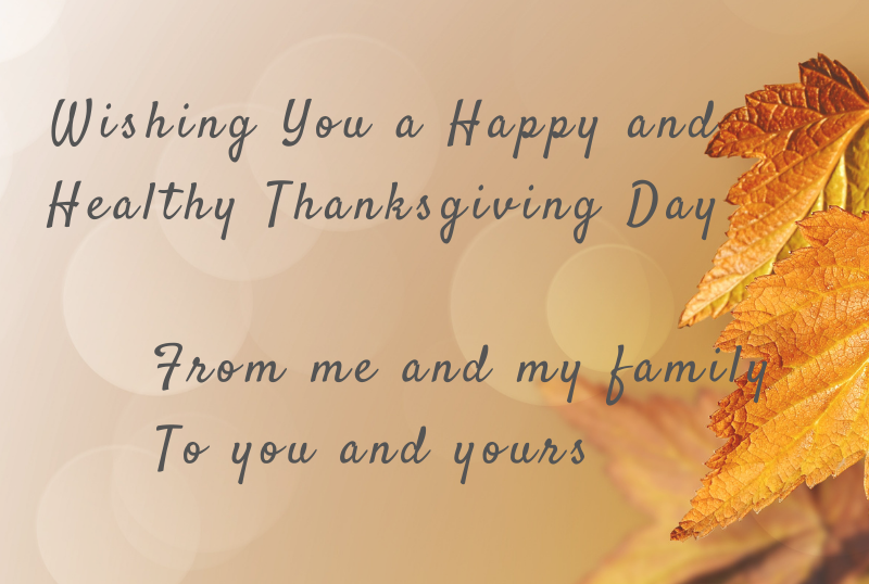 Happy and Healthy Thanksgiving Day